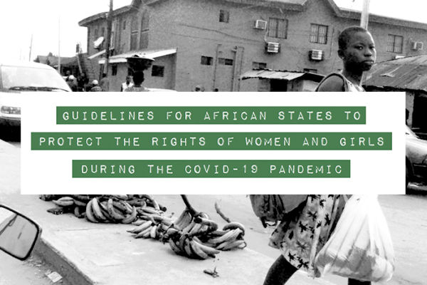 Africa: Government responses to COVID-19 should guarantee the protection of women and girls' rights